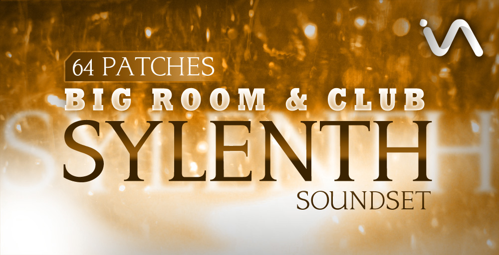Inspire Audio Big Room & Club Sylenth1 Soundset